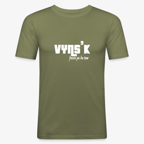 VYNS'K fanm pa ka taw - T-shirt près du corps Homme