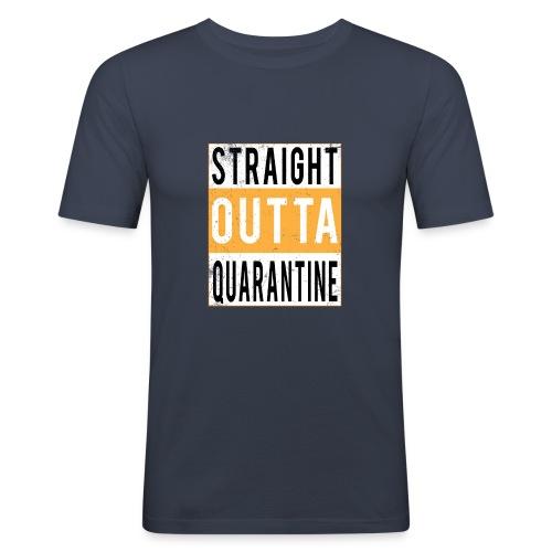 straight outta quarantine - T-shirt près du corps Homme