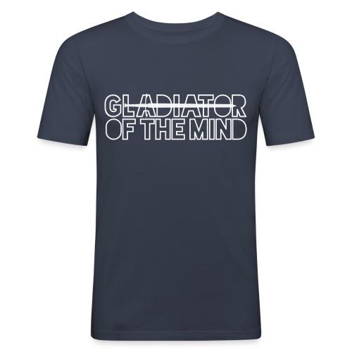 Gladiator Of The Mind - Men's Slim Fit T-Shirt