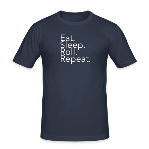 mi_EatSleepRollRepeat_whi - Men's Slim Fit T-Shirt