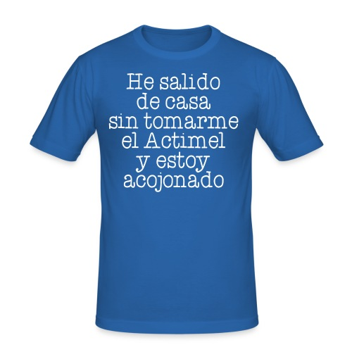 Sin Actimel - Camiseta ajustada hombre