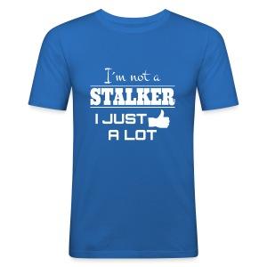 Ik ben niet de A Stalker I Net als een LOT (grappig overhemd) - slim fit T-shirt