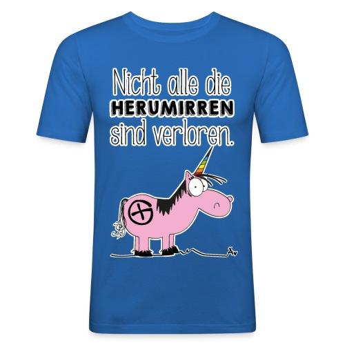 Nicht alle die Herumirren sind verloren... - Männer Slim Fit T-Shirt