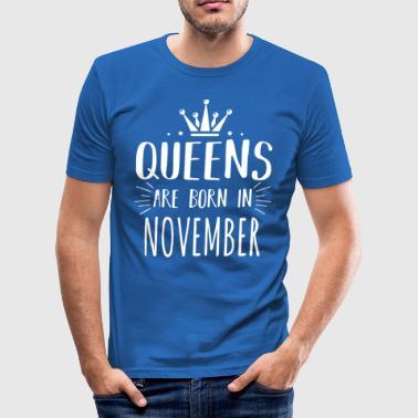 Camisa de la reina Nacido Noviembre - Camiseta ajustada hombre