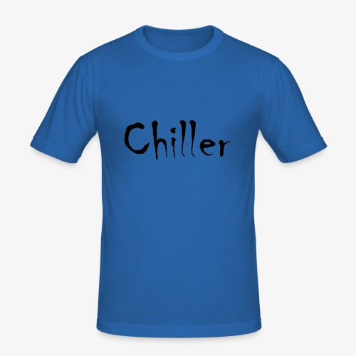 Chiller da real - slim fit T-shirt