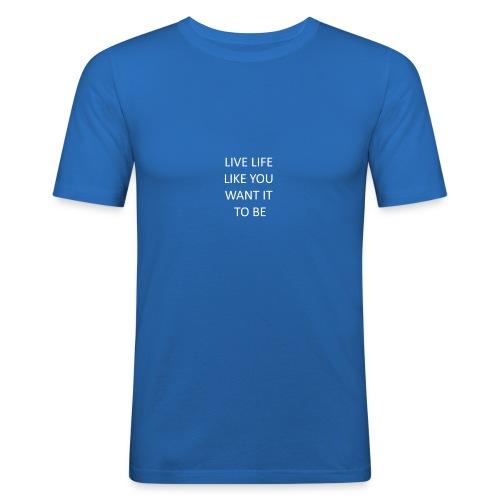 Live life - Slim Fit T-skjorte for menn