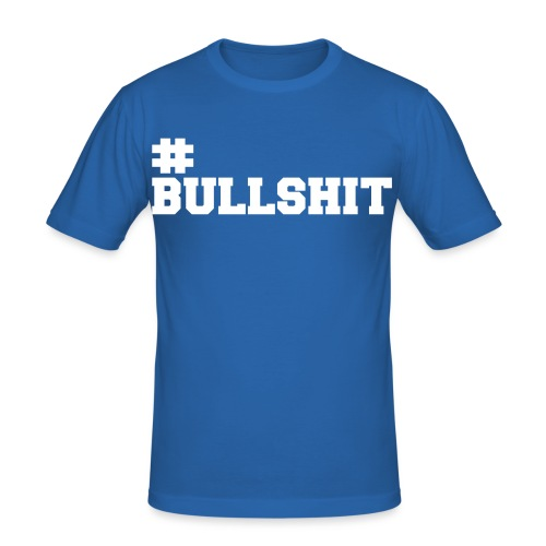Bullshit - Männer Slim Fit T-Shirt