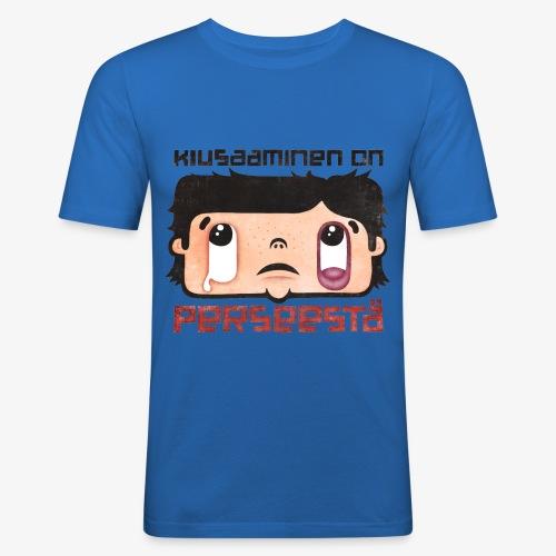 Kiusaaminen on perseestä - Miesten tyköistuva t-paita