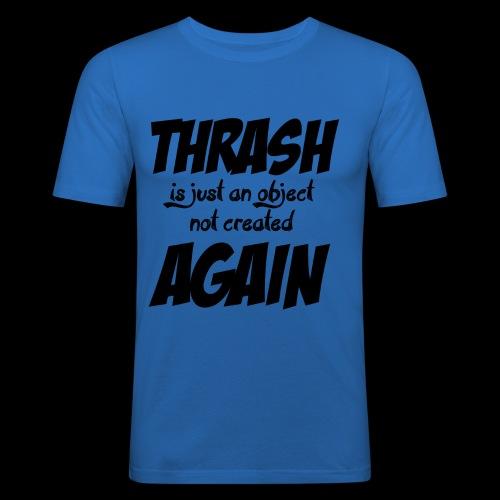 THRASH DE NOUVEAU - T-shirt près du corps Homme