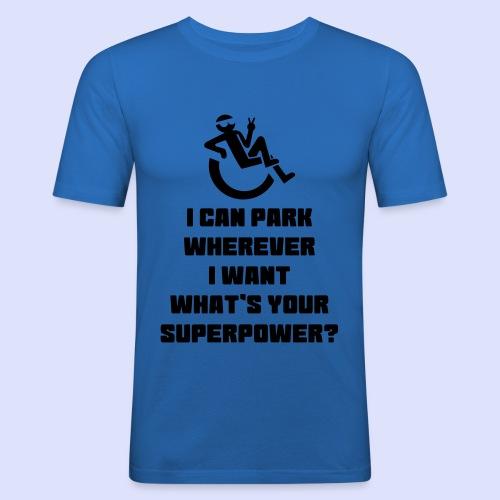 Een rolstoel gebruiker mag overal parkeren 001 - Mannen slim fit T-shirt