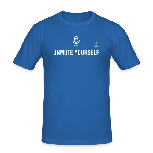 Unmute yourself I - Men's Slim Fit T-Shirt