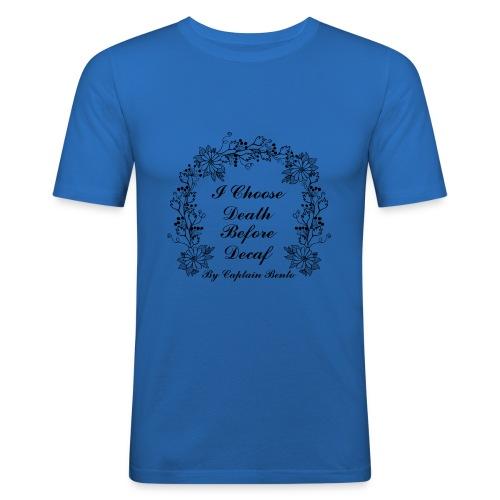 I Choose Death Before Decaf - Men's Slim Fit T-Shirt