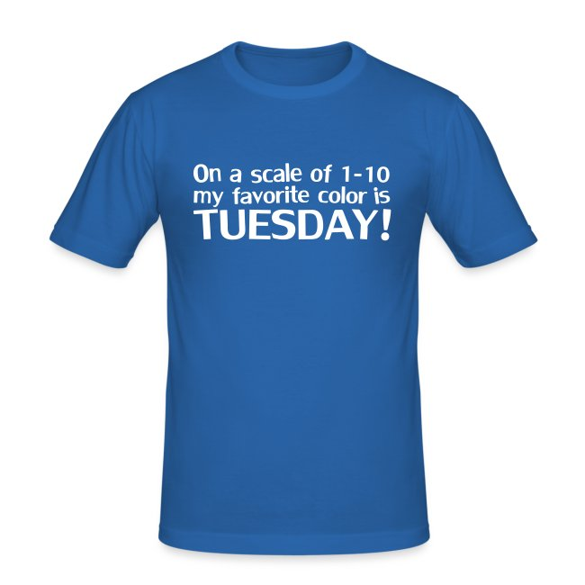 My favorite color is Tuesday!