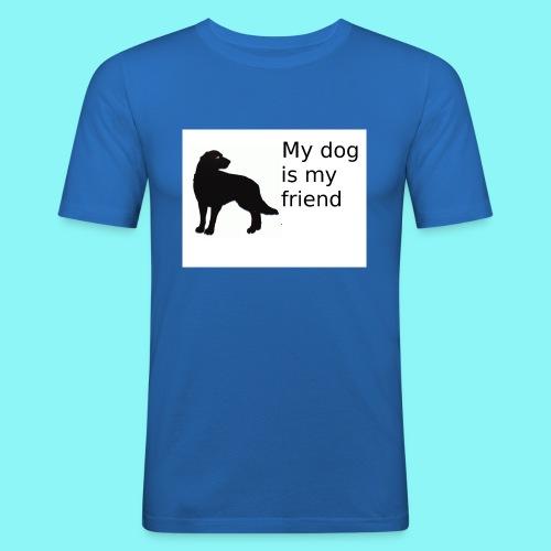 T-Shirt damski My dog is my friend - Obcisła koszulka męska