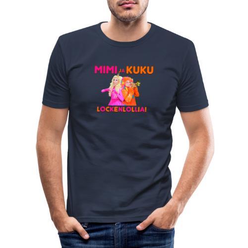 Mimi ja Kuku Lockenlollia - Miesten tyköistuva t-paita