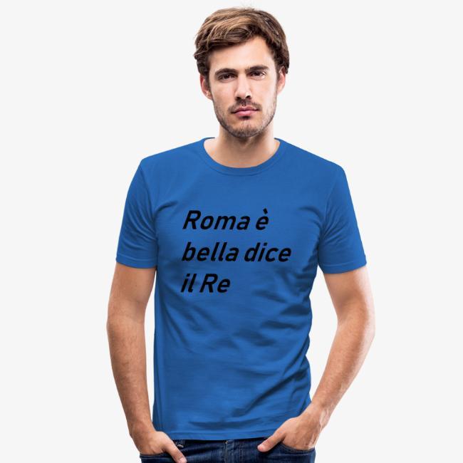 ROMA è bella dice il RE