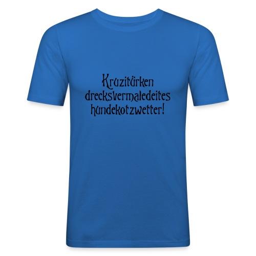 hundekotzwetter - Männer Slim Fit T-Shirt