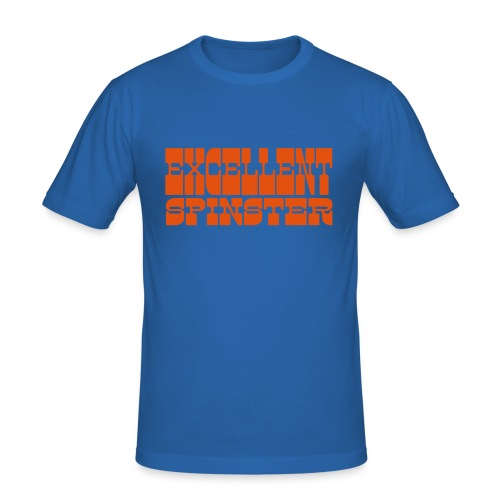 excellent spinster - Men's Slim Fit T-Shirt