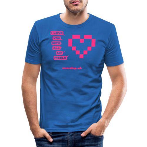 I love you with all my pixels - Männer Slim Fit T-Shirt
