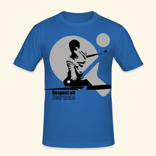 Respect All, Fear Nothing. Play Ping Pong - Männer Slim Fit T-Shirt