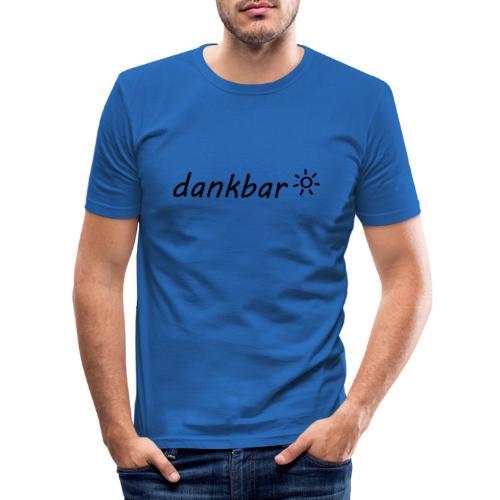 dankbar, schwarz - Männer Slim Fit T-Shirt
