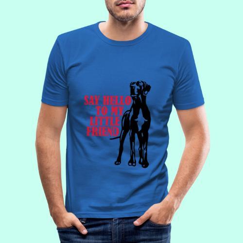Say Hello To My Little Friend - Männer Slim Fit T-Shirt