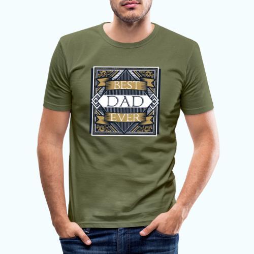 BEST DAD EVER - Men's Slim Fit T-Shirt