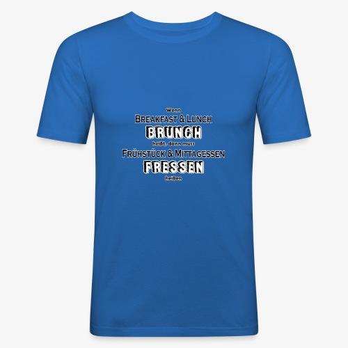 Brunch Fressen Witzig - Männer Slim Fit T-Shirt