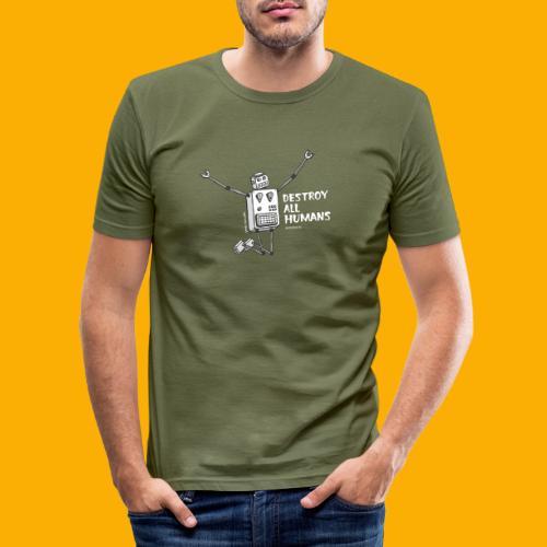 Dat Robot: Happy To Destroy Dark - slim fit T-shirt
