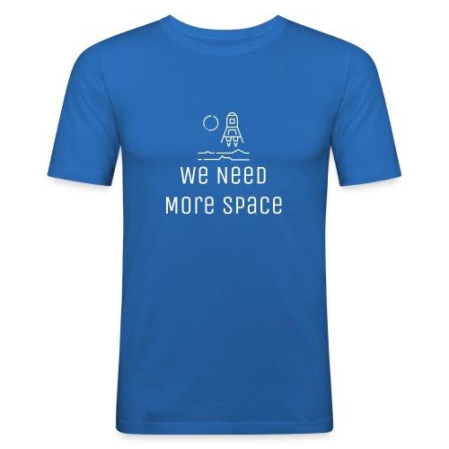 We Need More Space Exploration - Obcisła koszulka męska
