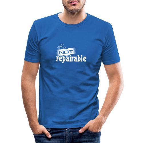 Ich bin nicht reparierbar - Männer Slim Fit T-Shirt