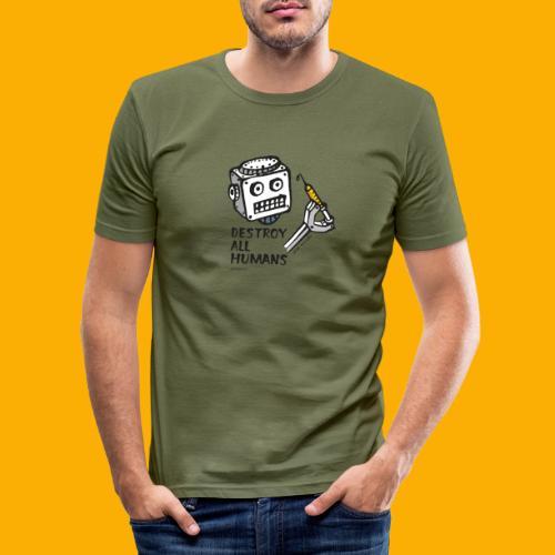 Dat Robot: Destroy Series All Humans Light - Mannen slim fit T-shirt