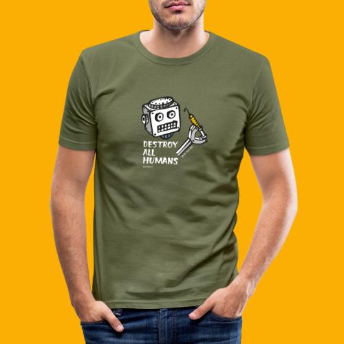 Dat Robot: Destroy Series All Humans Dark - Mannen slim fit T-shirt