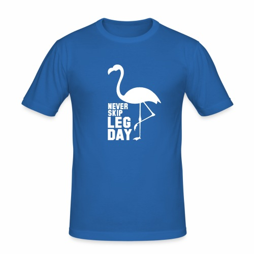 never skip leg day - Männer Slim Fit T-Shirt