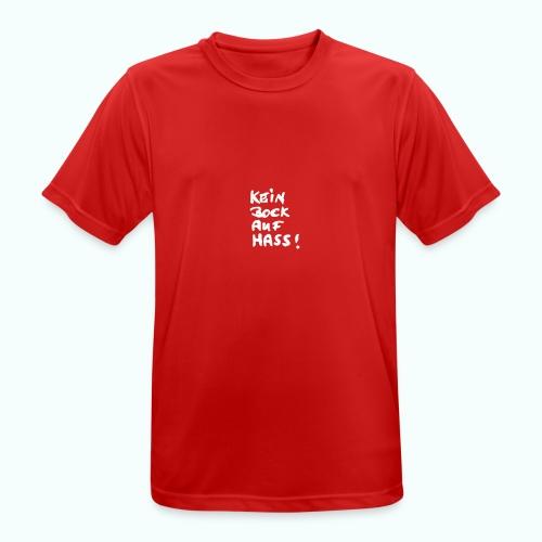kein bock auf hass - Männer T-Shirt atmungsaktiv