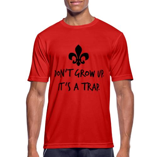 Don't grow up… Handschrift Lilie - Farbe wählbar - Männer T-Shirt atmungsaktiv