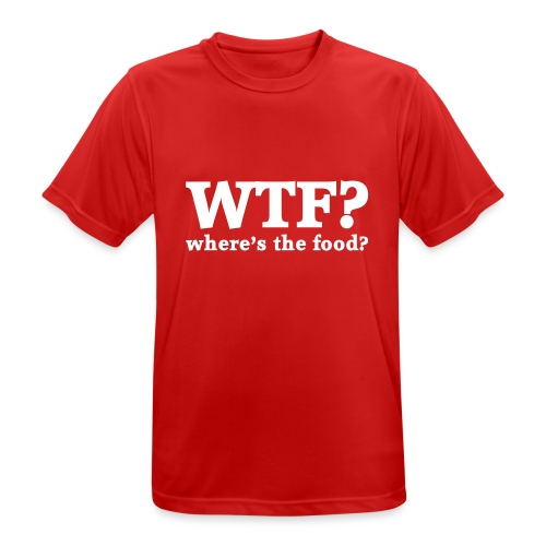 WTF - Where's the food? - Mannen T-shirt ademend actief