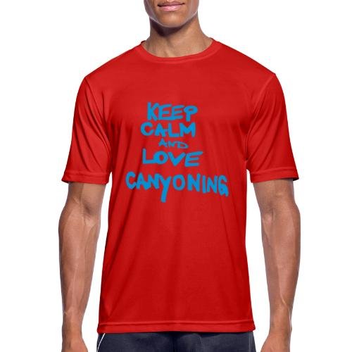 keep calm and love canyoning - Männer T-Shirt atmungsaktiv