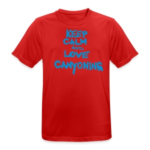 keep calm and love canyoning - Männer T-Shirt atmungsaktiv