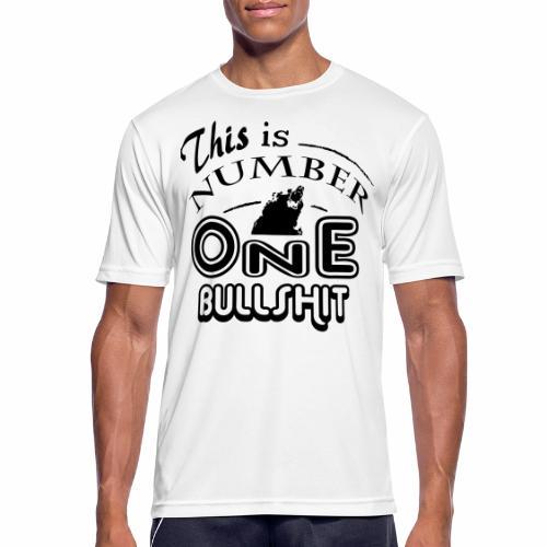 This is number one Bullshit. - Männer T-Shirt atmungsaktiv