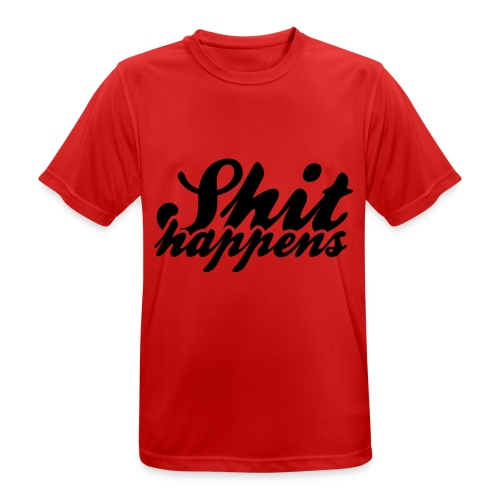 Shit Happens and Politics - Men's Breathable T-Shirt