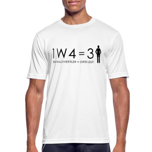 1W4 3L = Ein Waldviertler ist drei Leute - Männer T-Shirt atmungsaktiv