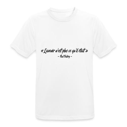 L'avenir n'est plus ce qu'il était - T-shirt respirant Homme
