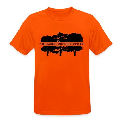Plus d'Arbres Moins de Connards - T-shirt respirant Homme