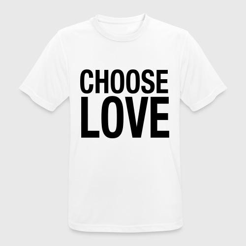 CHOOSE LOVE - Männer T-Shirt atmungsaktiv