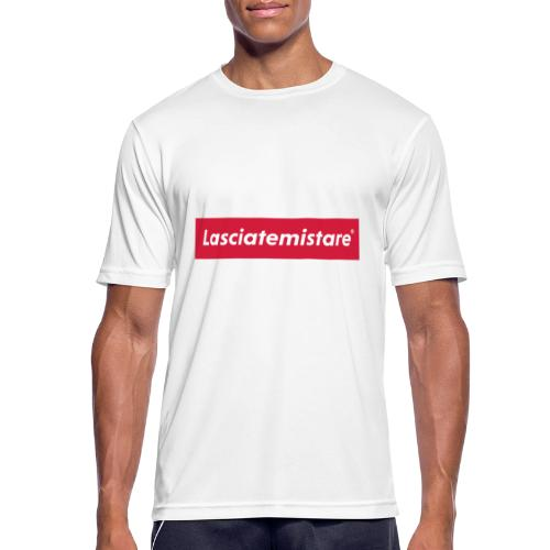 LASCIATEMISTARE® - Maglietta da uomo traspirante