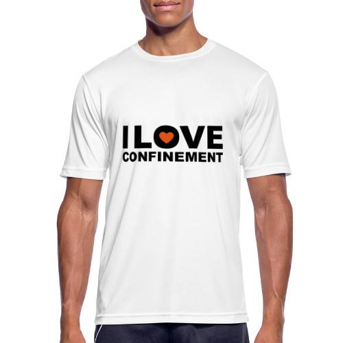 j aime le confinement - T-shirt respirant Homme