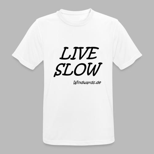 live slow - Männer T-Shirt atmungsaktiv