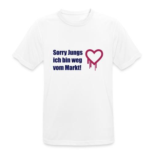 sorry jungs - bin weg vom - Männer T-Shirt atmungsaktiv