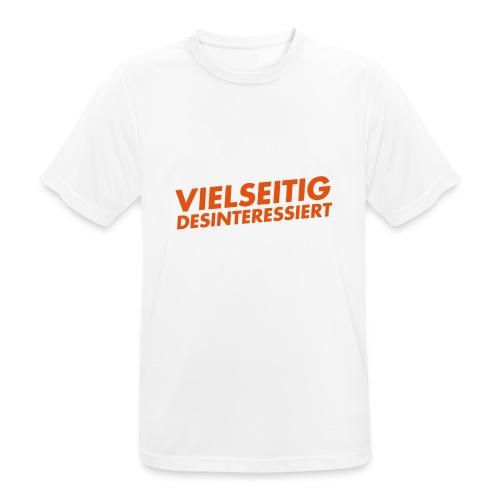 vielseitig desinteressiert - Männer T-Shirt atmungsaktiv